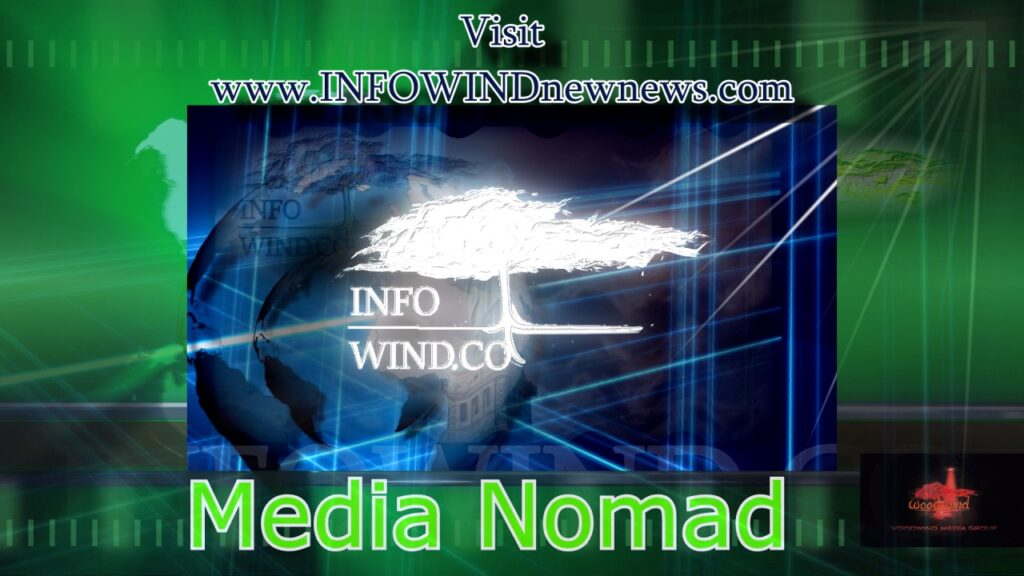 The Media Nomad INFOWIND NEW NEWS